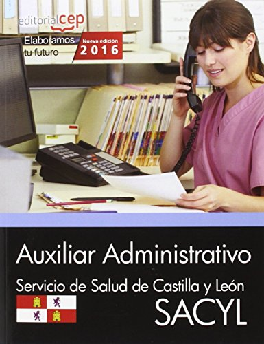 9788468167169: Auxiliar Administrativo. Servicio de Salud de Castilla y Le�n (SACYL). Simulacros de Examen