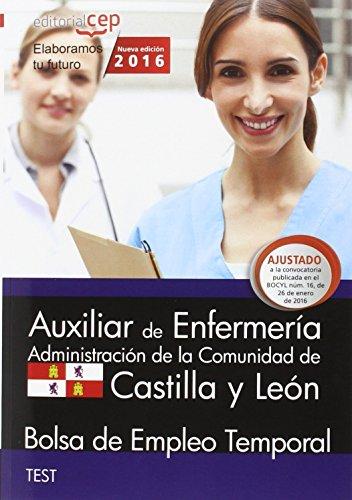 9788468167497: Auxiliar de Enfermería. Administración de la Comunidad de Castilla y León. Bolsa de Empleo Temporal. Test.
