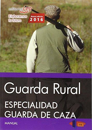 9788468167718: Guarda Rural. Especialidad Guarda de Caza