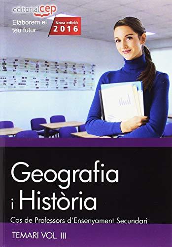 9788468168524: Cos de Professors d'Ensenyament Secundari. Geografia i Història. Temari Vol. III.