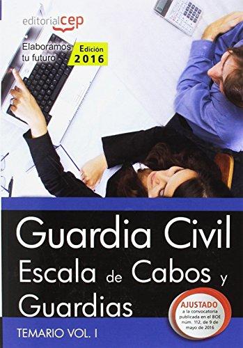 9788468168531: Guardia Civil. Escala de Cabos y Guardias. Temario Vol. I.