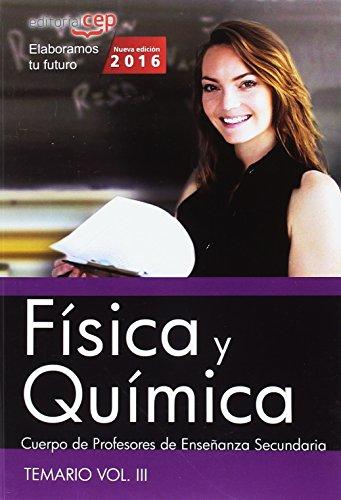 9788468168807: Cuerpo de Profesores de Ense�anza Secundaria. F�sica y Qu�mica. Temario Vol. III.