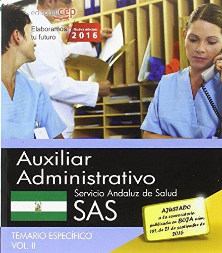9788468171029: Auxiliar Administrativo. Servicio Andaluz de Salud (SAS). Temario espec�fico. Vol. II.