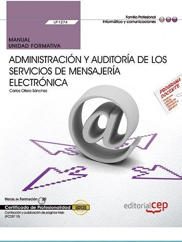 MANUAL ADMINISTRACION Y AUDITORIA DE LOS SERVICIOS: UF1274