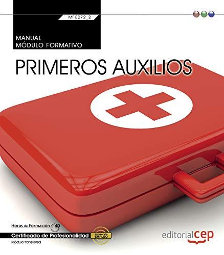 9788468176734: Manual. Primeros auxilios (MF0272_2: Transversal). Certificados de profesionalidad