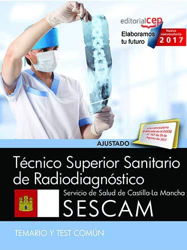 Técnico Superior Sanitario de Radiodiagnóstico. Servicio de: Editorial CEP