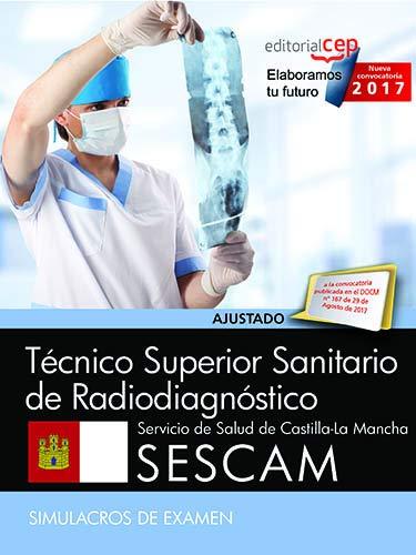 Técnico Superior Sanitario de Radiodiagnóstico. Servicio de: AA.VV