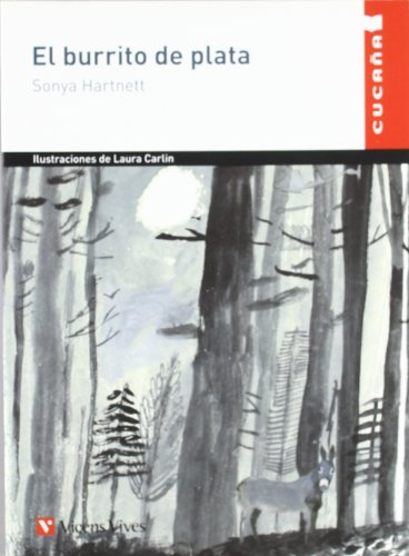 El burrito de plata / The silver: Sonya Hartnett