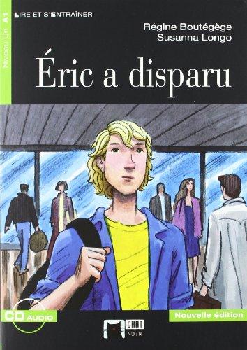 9788468200453: Éric A Disparu. Livre (+CD) (Chat Noir. Lire Et S'entrainer)