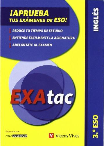 9788468203003: Exatac 3 ESO. Inglés (Exatac. Castellano) - 9788468203003