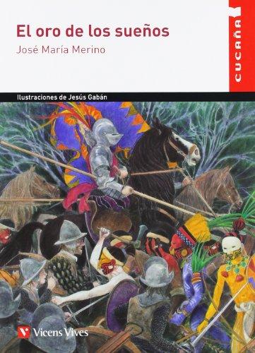 9788468203805: El oro de los suenos / The Gold of Dreams (Cucana) (Spanish Edition)