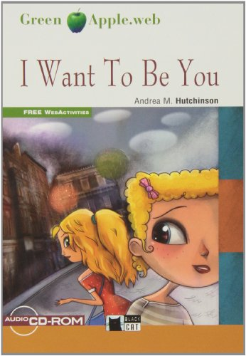 9788468204321: I Want To Be You+cd-rom (fw) (Black Cat. Green Apple)