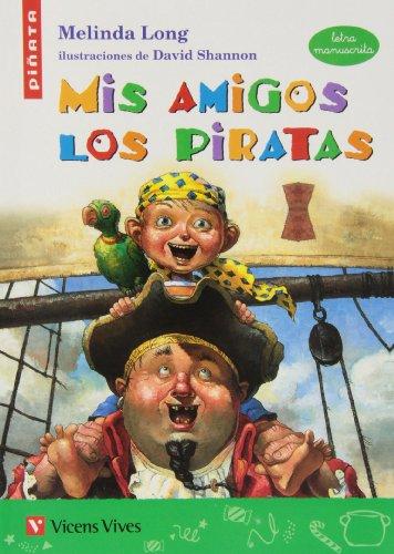 9788468204451: Mis Amigos Los Piratas (letra Manuscrita)