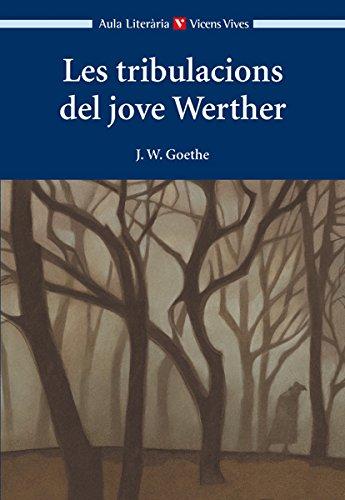 9788468206738: Les Tribulacions Del Jove Werther (aula Lit) (Aula Literària) - 9788468206738