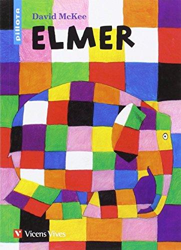 9788468210919: (G).4.ELMER.(PILLOTA)