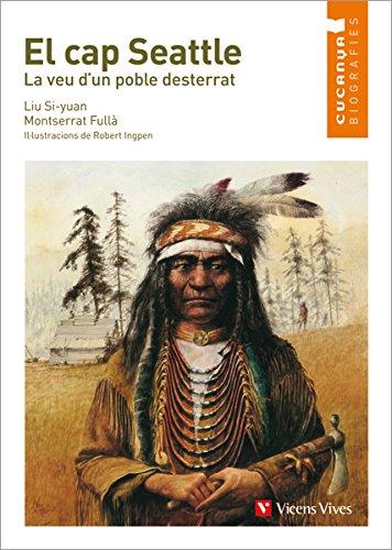 9788468213811: El Cap Seattle (cucanya Biografies) (Col.lecció Cucanya Biografíes) - 9788468213811