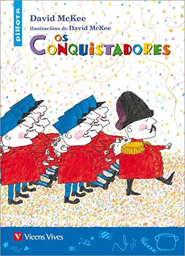 9788468214405: Os Conquistadores (pillota) (Coleccion Pillota) - 9788468214405