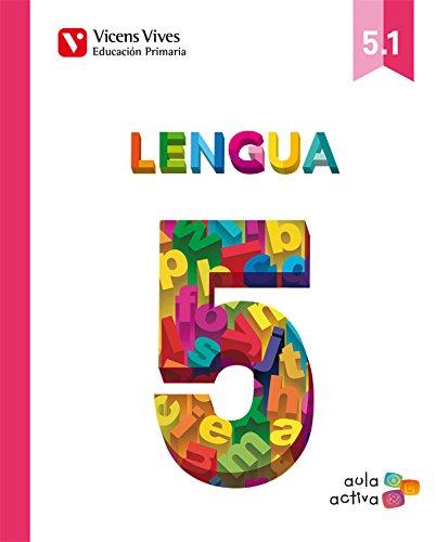 Lengua 5 (5.1-5.2-.5.3) (Aula Activa) - 9788468214566: Jose Del Canto