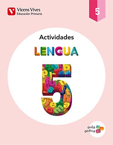 Aula Activa, lengua, 5 Educación Primaria. Actividades: José del .