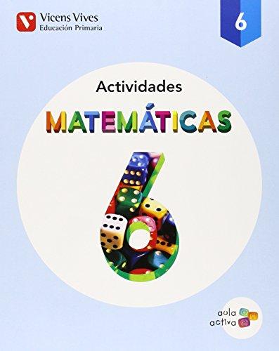 9788468215556: MATEMATICAS 6 ACTIVIDADES (AULA ACTIVA): 000001 - 9788468215556