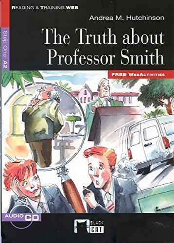 The truth about professor Smith, ESO. Auxiliar: Andrea M. Hutchinson