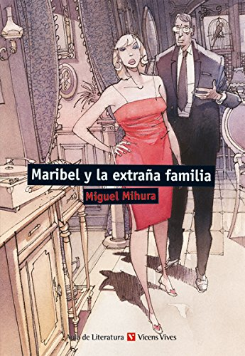9788468219417: Maribel Y La Extraña Familia (Aula de Literatura) - 9788468219417