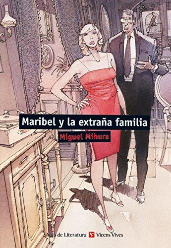 9788468219417: Maribel y la extraña familia (Aula de Literatura)