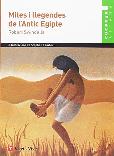 9788468219615: MITES I LLEGENDES DE L'ANTIC EGIPTE. AITANA (Col.lecció Cucanya Aitana)