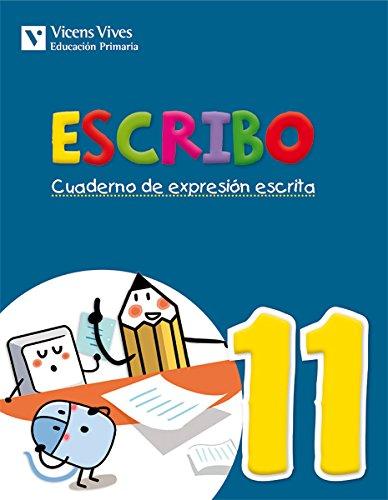 9788468220055: Escribo. Cuaderno De Expresión Escrita. 11 - 9788468220055