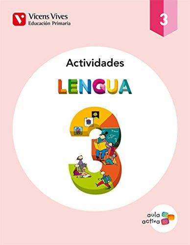 Lengua 3 Actividades (aula Activa) Tercero de: Carles Fernández Rivero,