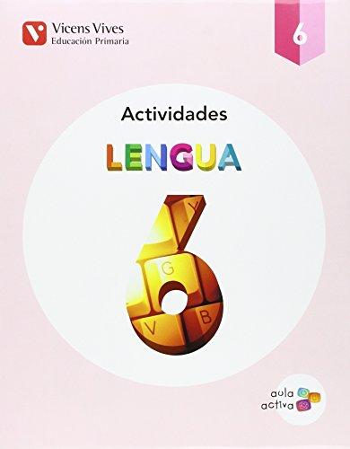 Lengua 6 actividades (aula activa) (Paperback): Pilar . .