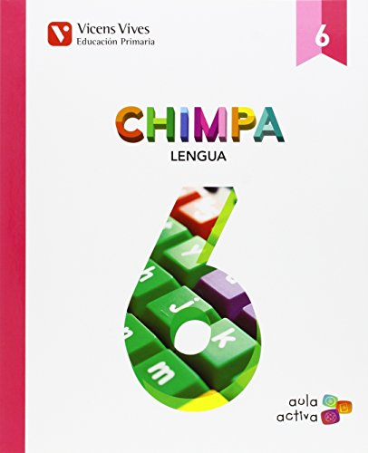9788468228136: Chimpa 6. Lengua Castellana. Aula Activa - 9788468228136