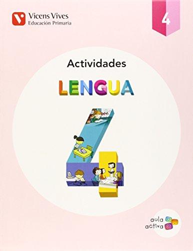 Aula Activa, lengua, 4 Educación Primaria. Actividades: Carles Fernández Rivero,