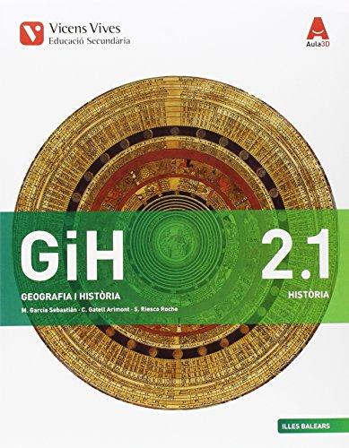9788468236797: GIH 2 (2.1-2.2) BALEARS (HISTORIA) AULA 3D: GiH 2. Història. Illes Balears. Llibre 1 / 2. Aula 3D: 000002 - 9788468236797