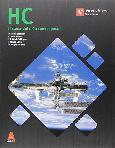 9788468238937: HC. Història del Món Contemporani i Annex Història de l'Art (Aula 3D)