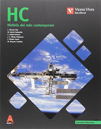 9788468238944: HC VAL N/E + ANNEX HISTORIA MON CONTEMPORANI: HC. Història Del Món Contemporani I Annex H.De L'Art. Comunitat Valenciana. Aula 3D: 000002 - 9788468238944