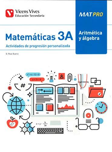 9788468263953: MAT PRO 3A ARITMETICA Y ALGEBRA