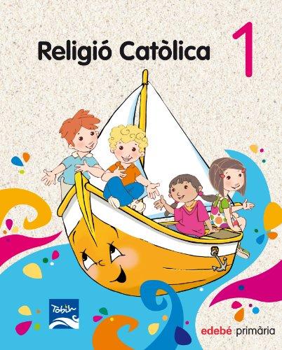9788468300511: Religió Catòlica, 1º Educació Primària