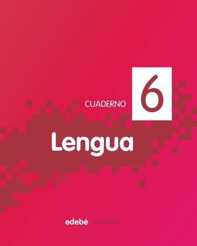 9788468300801: Cuaderno de Lengua 6-9788468300801