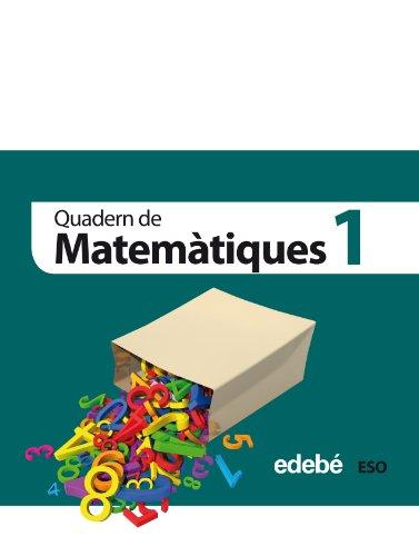 9788468301334: Quadern 1. Matemàtiques 1 Eso - 9788468301334