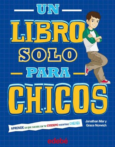 9788468301754: UN LIBRO SÓLO PARA CHICOS