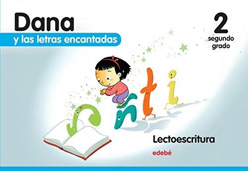 9788468302096: DANA Y LAS LETRAS ENCANTADAS 4 AÑOS