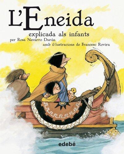 9788468302218: L' Eneida explicada als infants (versión escolar en rústica) (Biblioteca Escolar Clàssics explicats als infants)