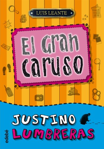 9788468302324: Justino Lumbreras: El gran Caruso (Spanish Edition)