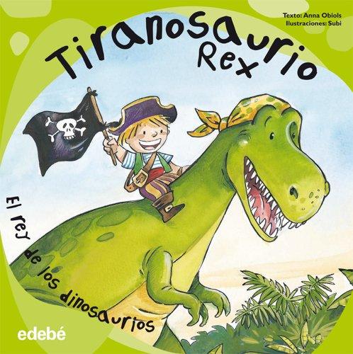 9788468303505: Tiranosaurio Rex (Dinosaurios)