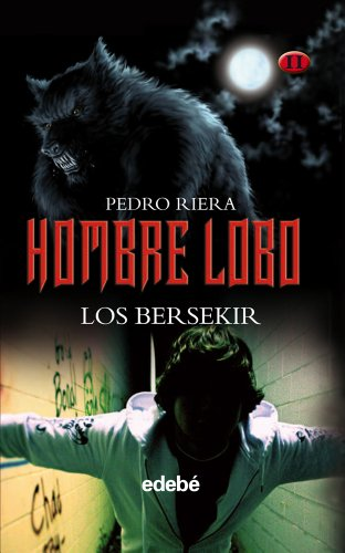 Hombre Lobo: Los Bersekir: Pedro Riera