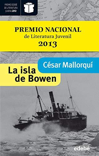 9788468304274: La isla de Bowen