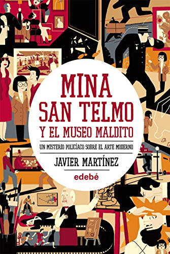 9788468304304: Mina San Telmo Y El Museo Maldito: Un Misterio Policíaco Sobre El Arte Moderno