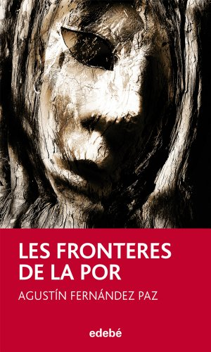 9788468304335: LES FRONTERES DE LA POR, DE A. FDEZ. PAZ