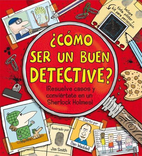 9788468305820: ¿Cómo ser un buen detective? (Libros de conocimientos)